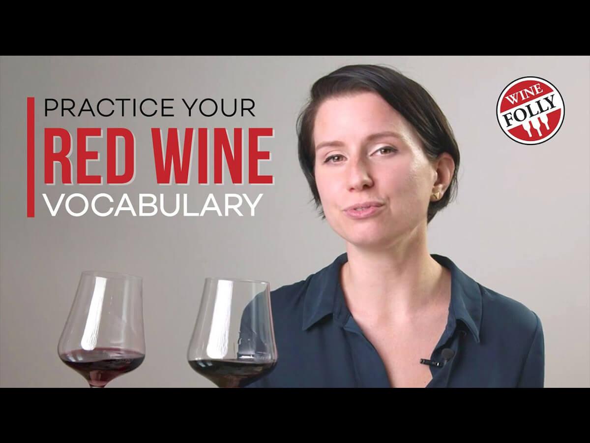 Pratiquez votre vocabulaire du vin rouge (vidéo)